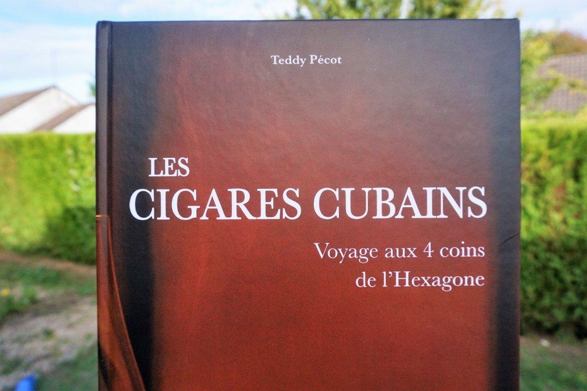 Les Cigares cubains, voyage aux 4 coins de l'Hexagone de Teddy Pécot